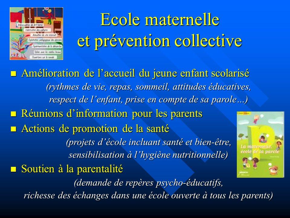 Ecole maternelle et prévention collective