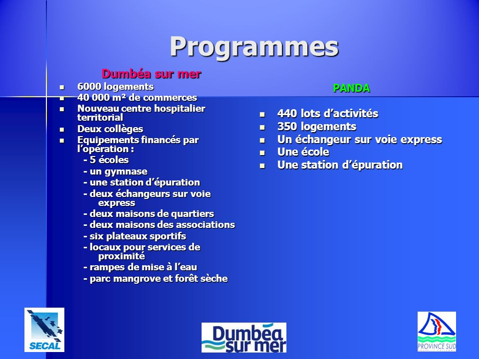 Programmes Dumbéa sur mer PANDA 440 lots d'activités 350 logements