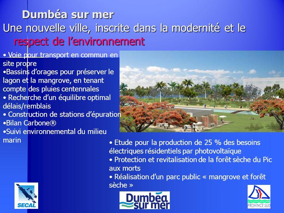 Dumbéa sur mer Une nouvelle ville, inscrite dans la modernité et le respect de l'environnement. Voie pour transport en commun en site propre.