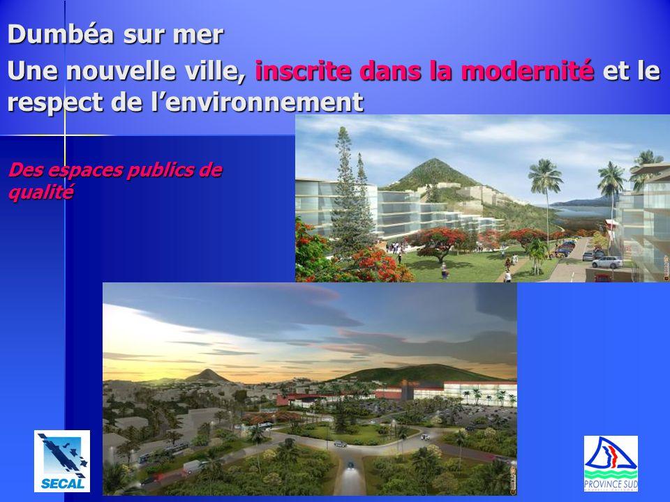 Dumbéa sur mer Une nouvelle ville, inscrite dans la modernité et le respect de l'environnement.