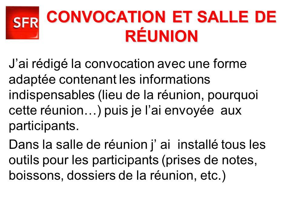 CONVOCATION ET SALLE DE RÉUNION