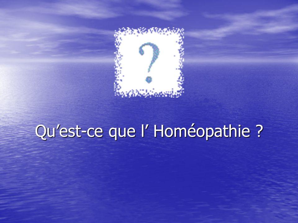 Qu'est-ce que l' Homéopathie