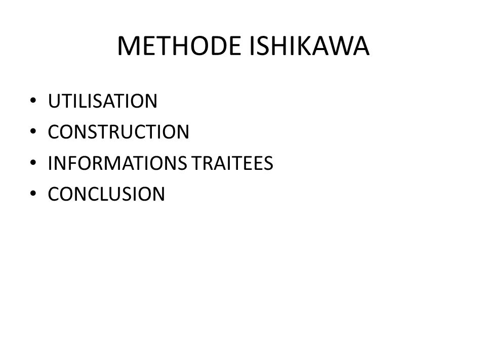 METHODE ISHIKAWA UTILISATION CONSTRUCTION INFORMATIONS TRAITEES