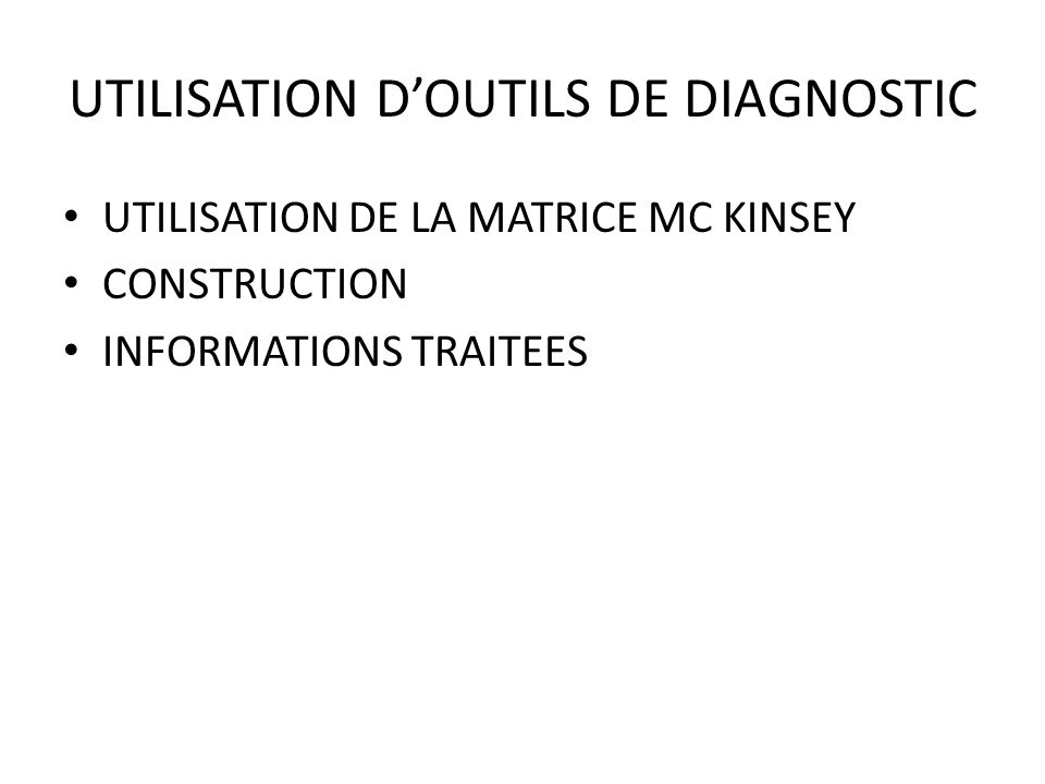 UTILISATION D'OUTILS DE DIAGNOSTIC
