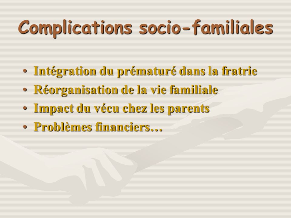 Complications socio-familiales