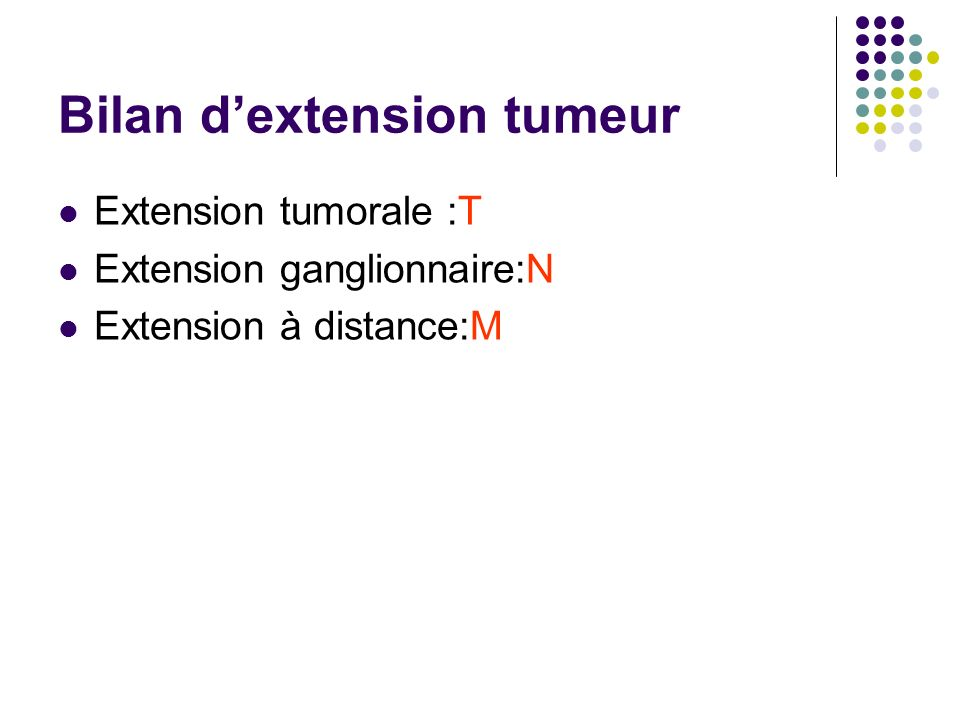 Bilan d'extension tumeur