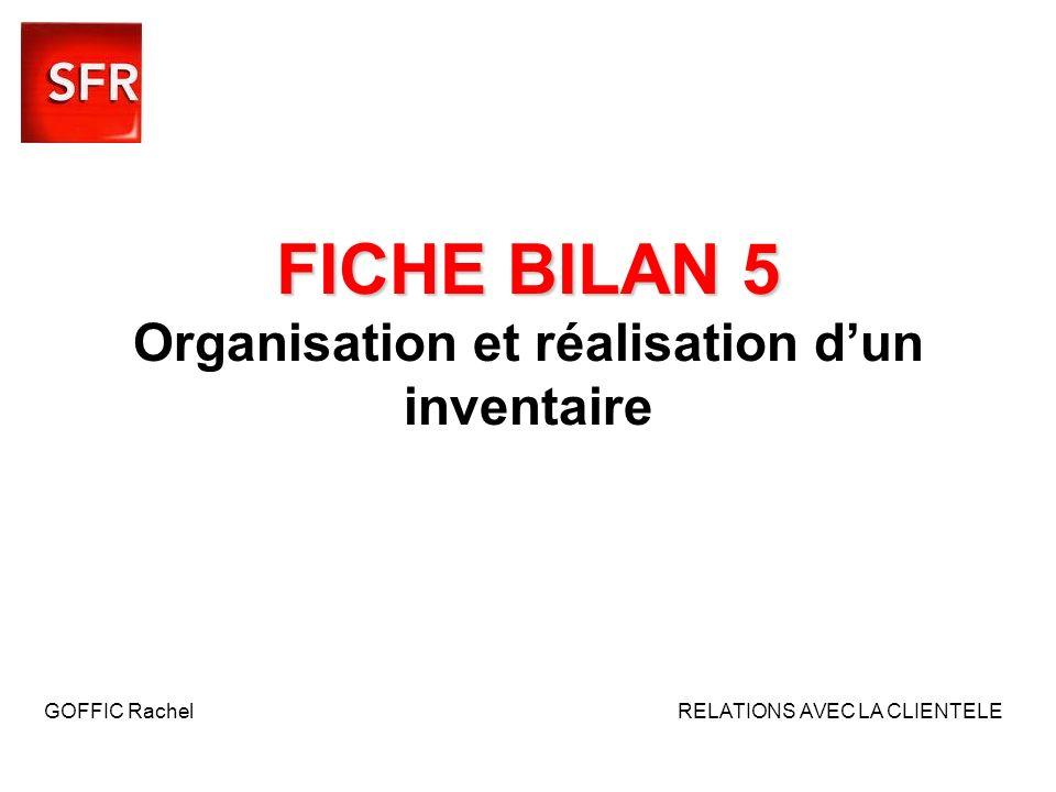 FICHE BILAN 5 Organisation et réalisation d'un inventaire