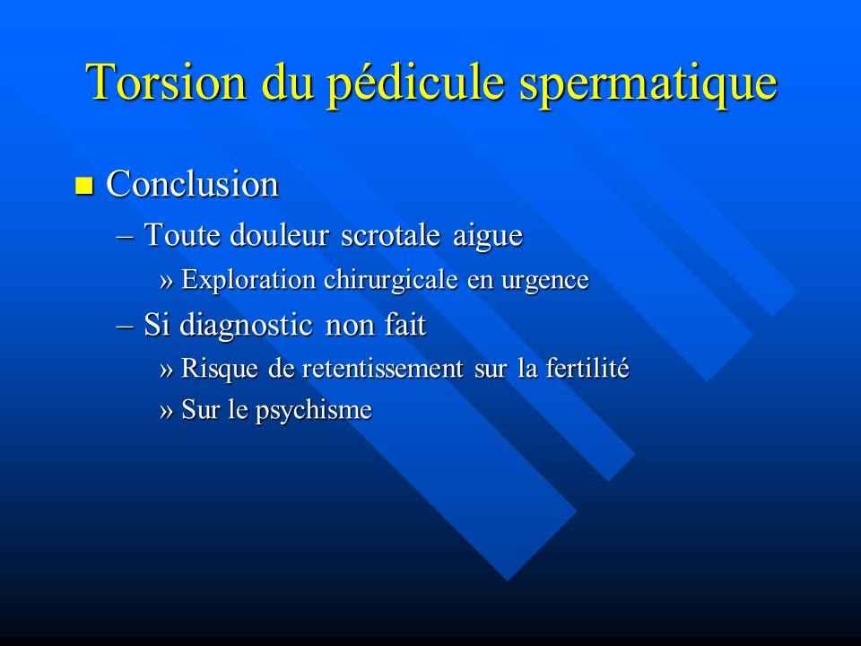 Torsion du pédicule spermatique