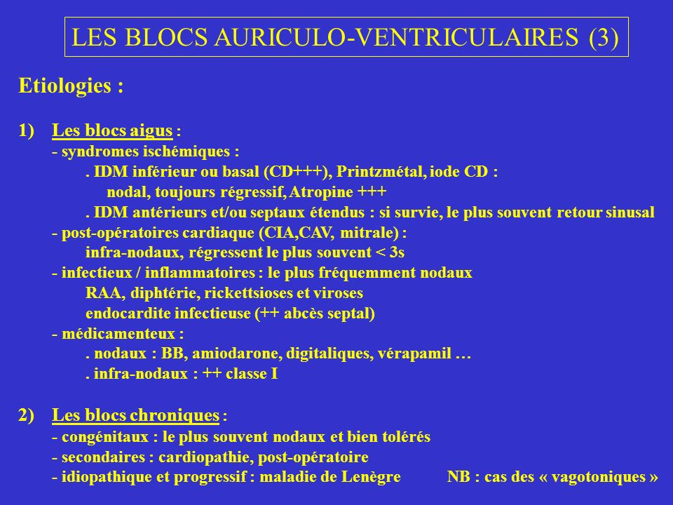 LES BLOCS AURICULO-VENTRICULAIRES (3)