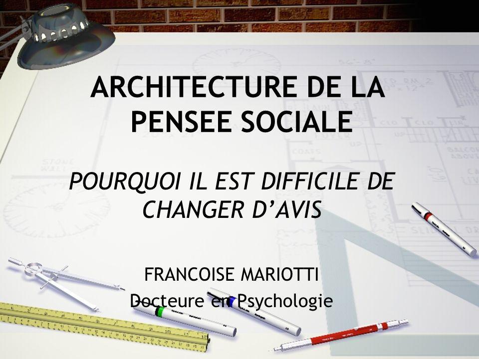 ARCHITECTURE DE LA PENSEE SOCIALE
