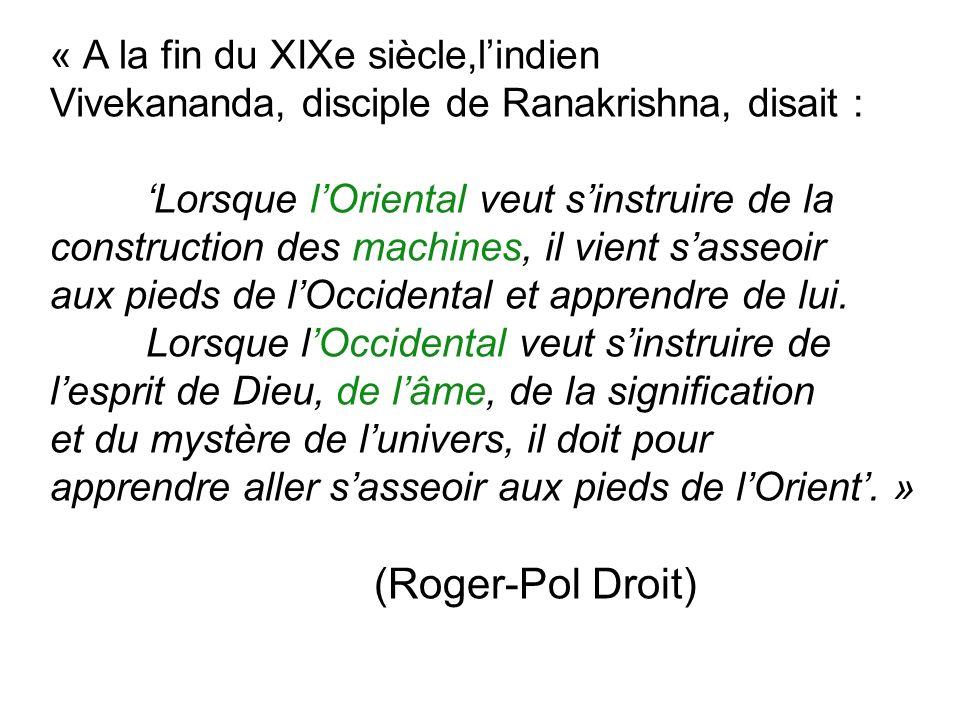 (Roger-Pol Droit) « A la fin du XIXe siècle,l'indien