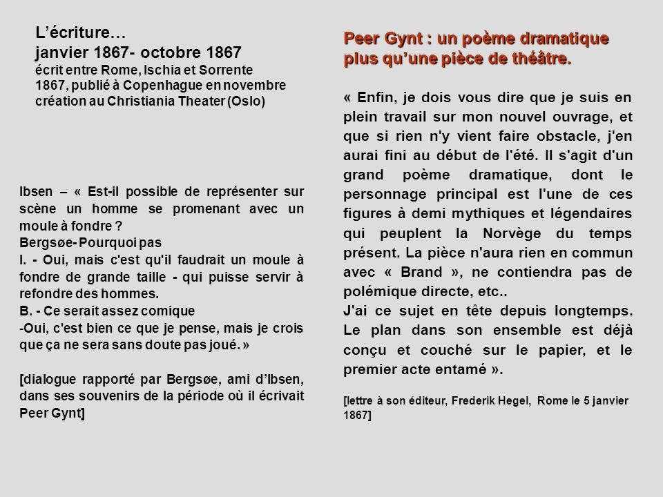 Peer Gynt : un poème dramatique plus qu'une pièce de théâtre.