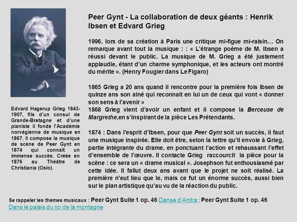 Peer Gynt - La collaboration de deux géants : Henrik Ibsen et Edvard Grieg