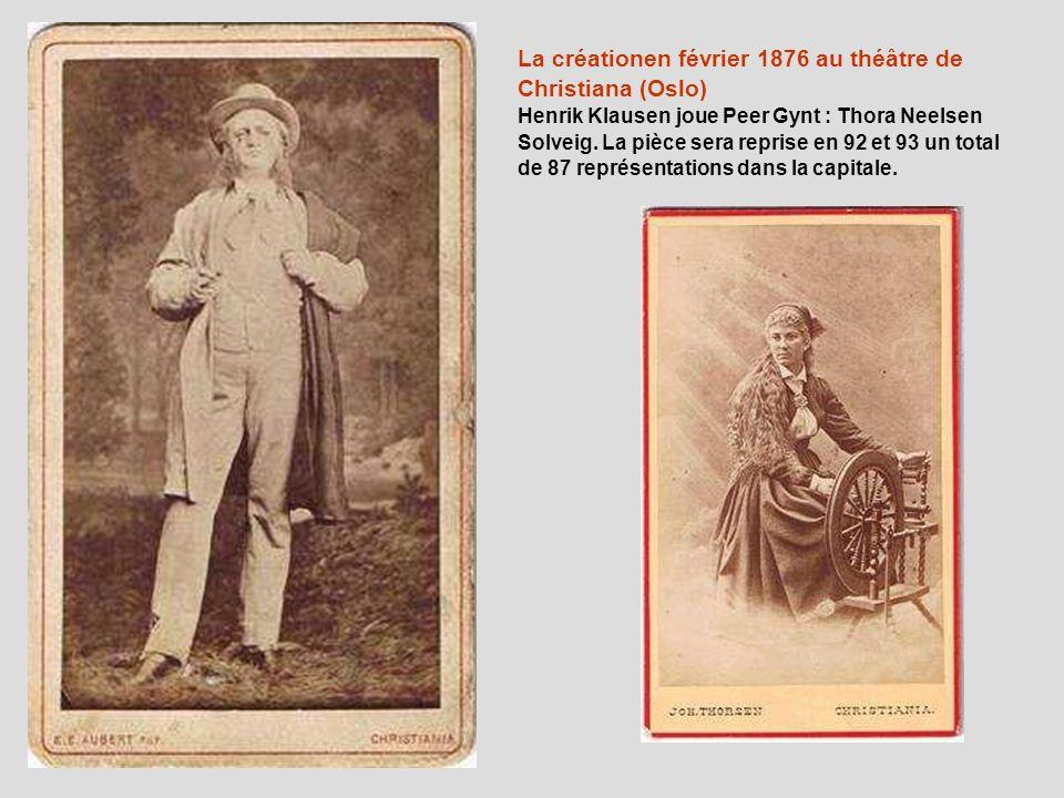 La créationen février 1876 au théâtre de Christiana (Oslo)