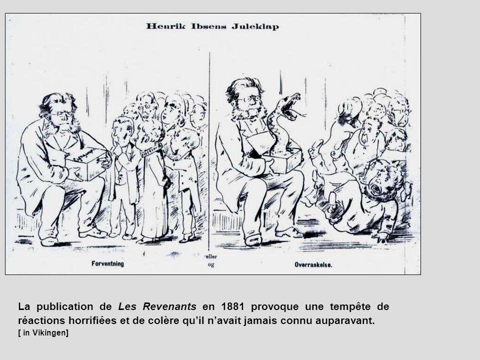 La publication de Les Revenants en 1881 provoque une tempête de réactions horrifiées et de colère qu'il n'avait jamais connu auparavant.