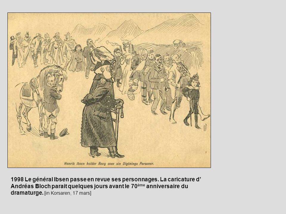 1998 Le général Ibsen passe en revue ses personnages