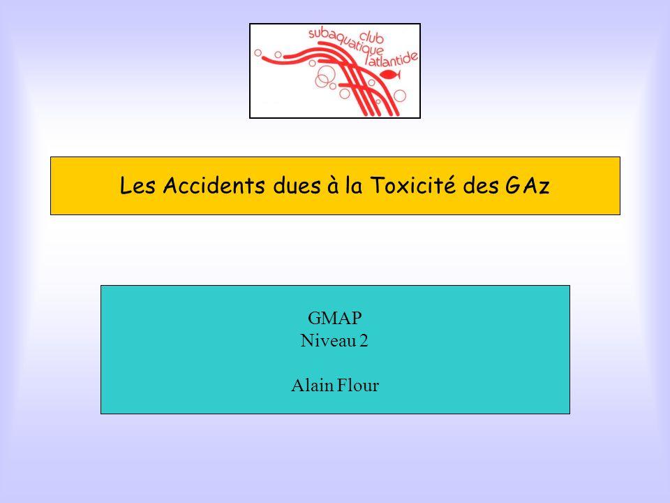 Les Accidents dues à la Toxicité des G Az