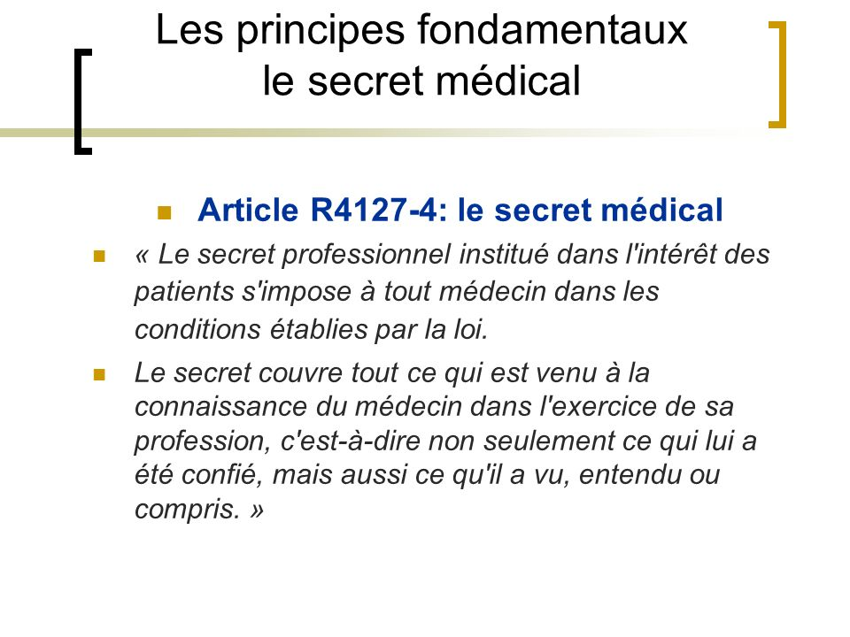 Les principes fondamentaux le secret médical