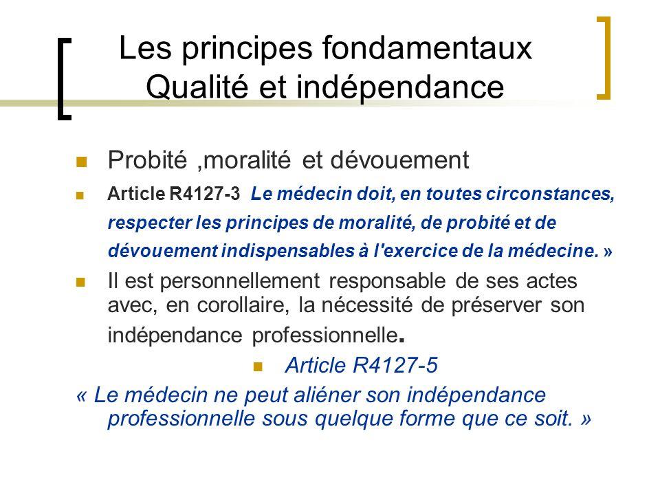Les principes fondamentaux Qualité et indépendance