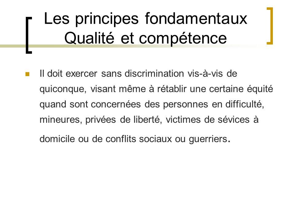 Les principes fondamentaux Qualité et compétence