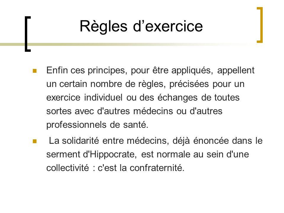 Règles d'exercice
