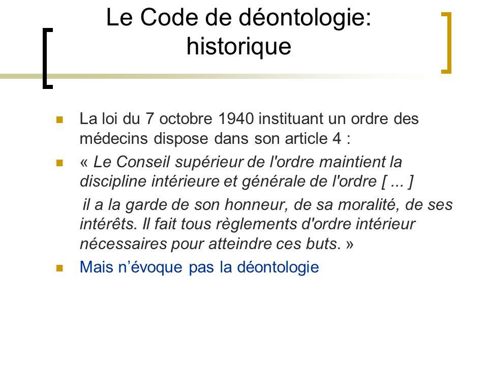 Le Code de déontologie: historique