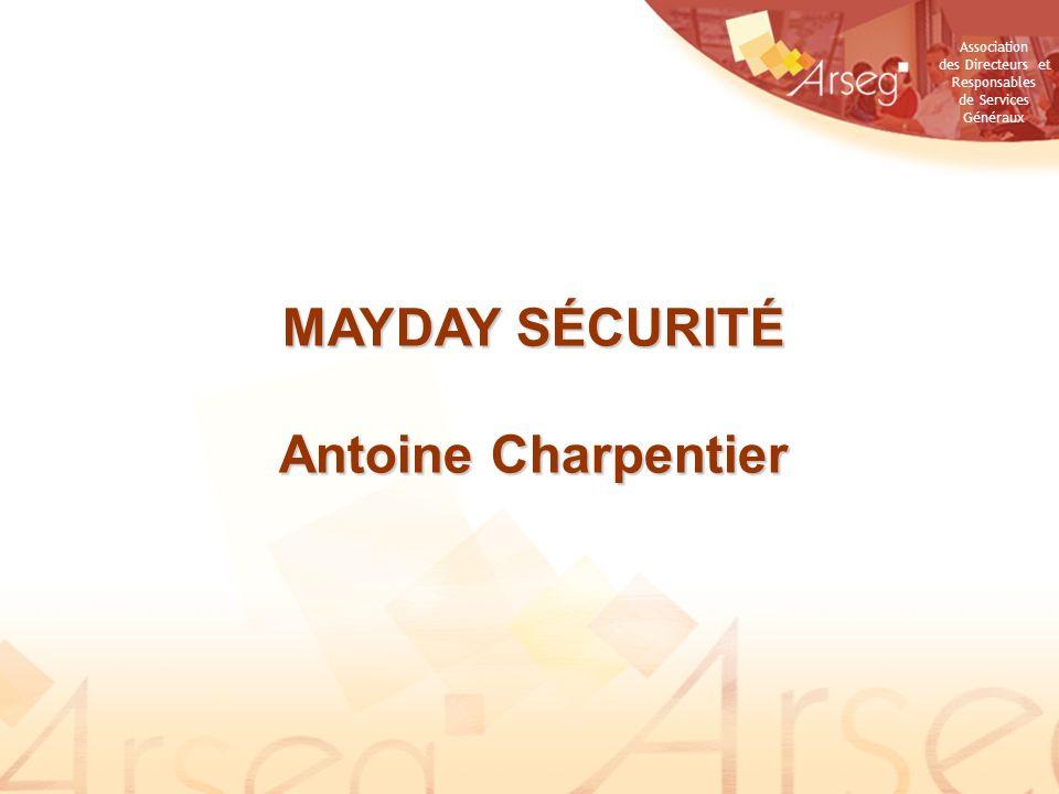 MAYDAY SÉCURITÉ Antoine Charpentier