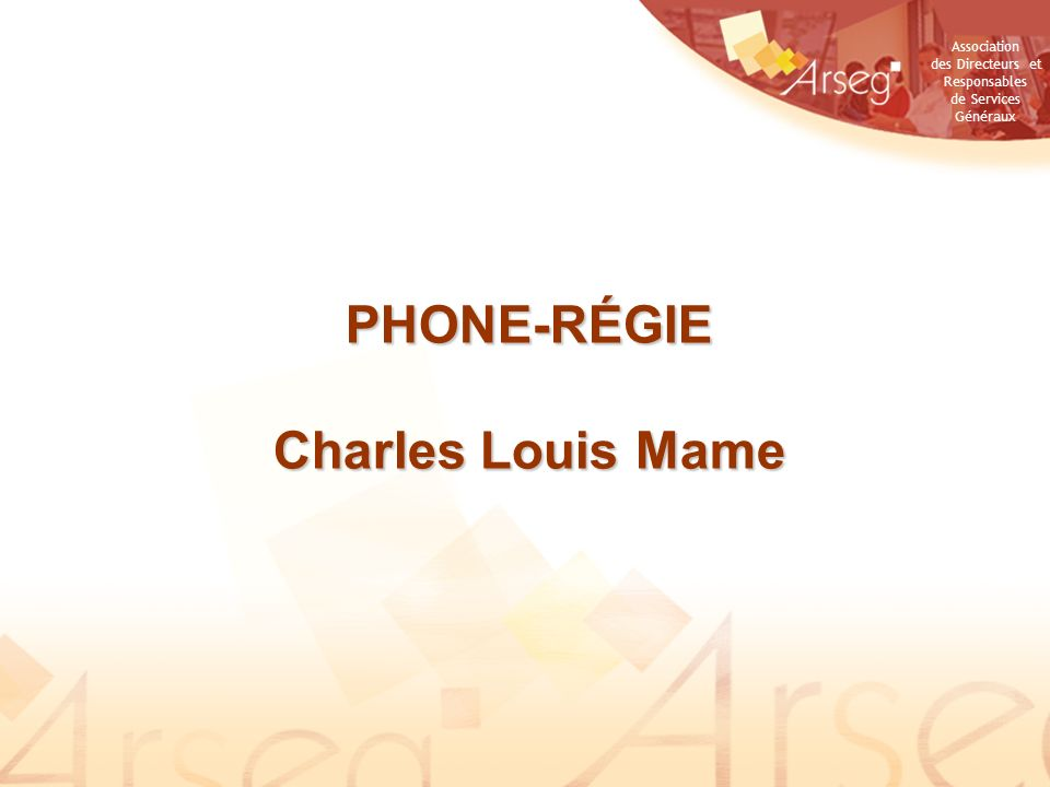 PHONE-RÉGIE Charles Louis Mame