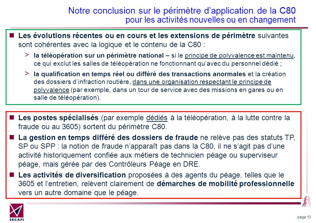 Notre conclusion sur le périmètre d'application de la C80 pour les activités nouvelles ou en changement