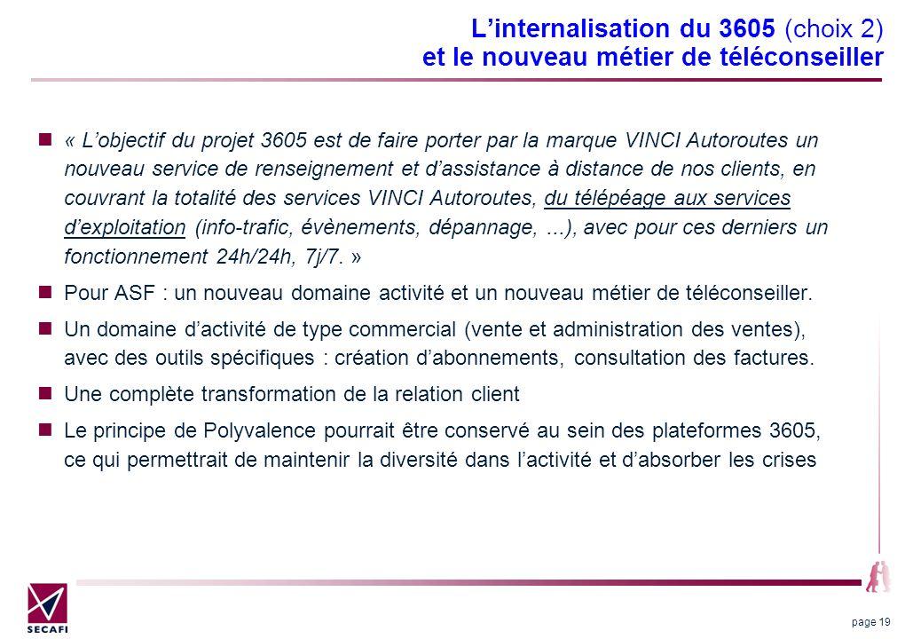 L'internalisation du 3605 (choix 2) et le nouveau métier de téléconseiller