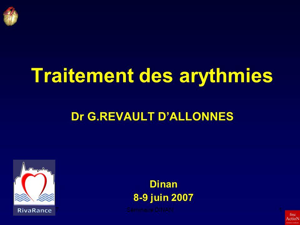 Traitement des arythmies Dr G.REVAULT D'ALLONNES