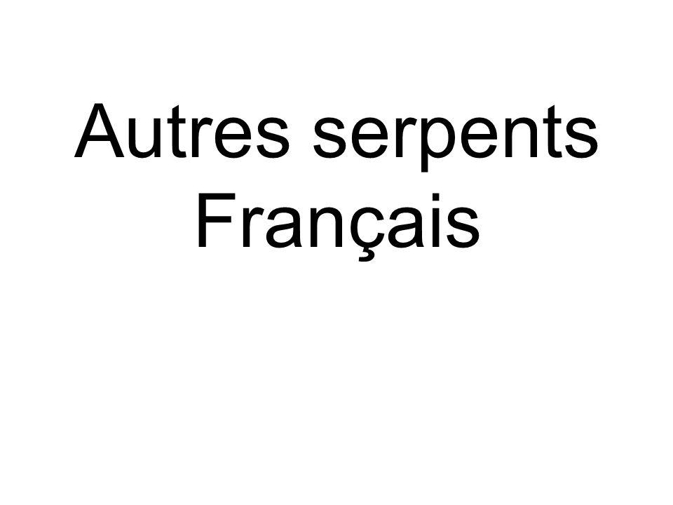 Autres serpents Français