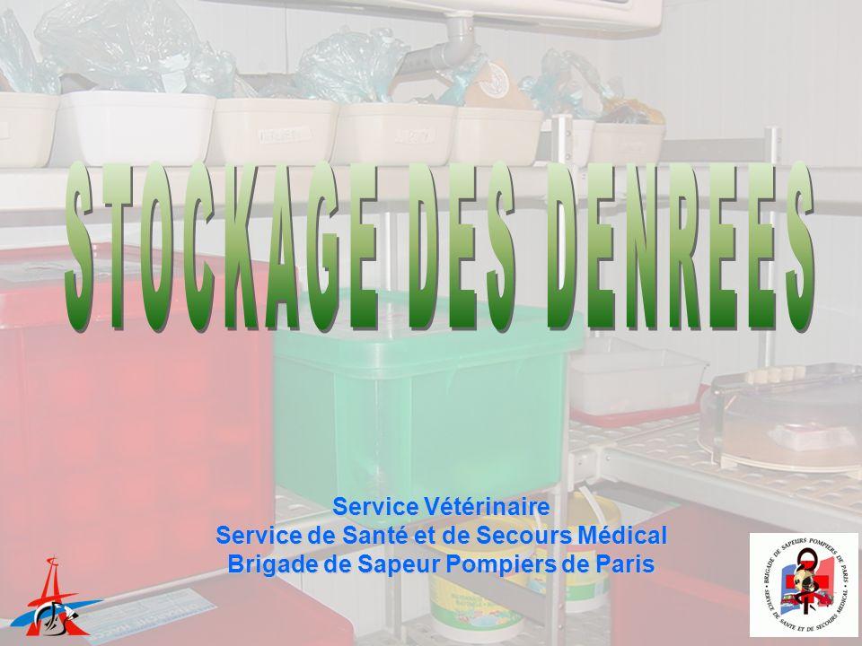 STOCKAGE DES DENREES Service Vétérinaire
