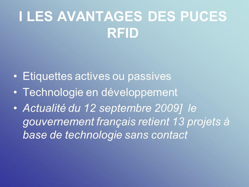 I LES AVANTAGES DES PUCES RFID