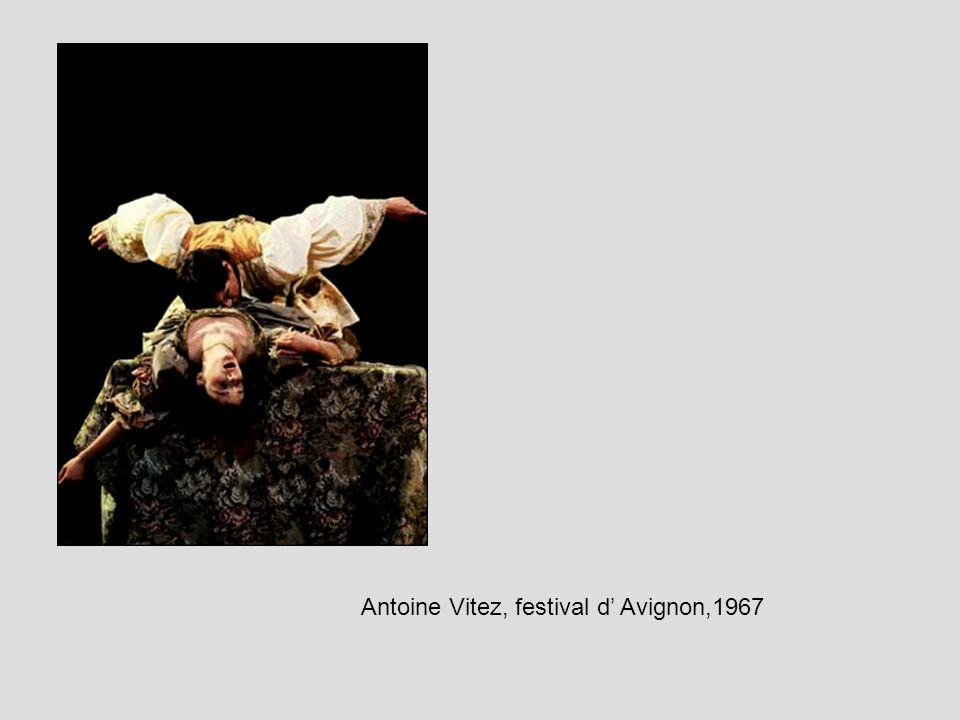 Antoine Vitez, festival d' Avignon,1967