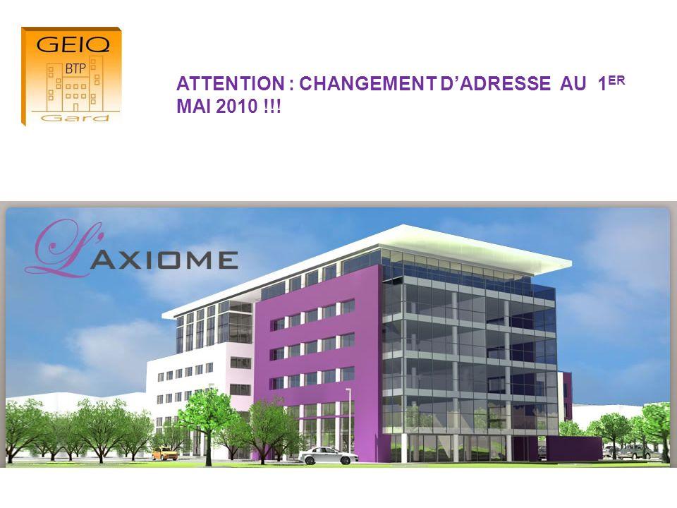 ATTENTION : CHANGEMENT D'ADRESSE AU 1ER MAI 2010 !!!