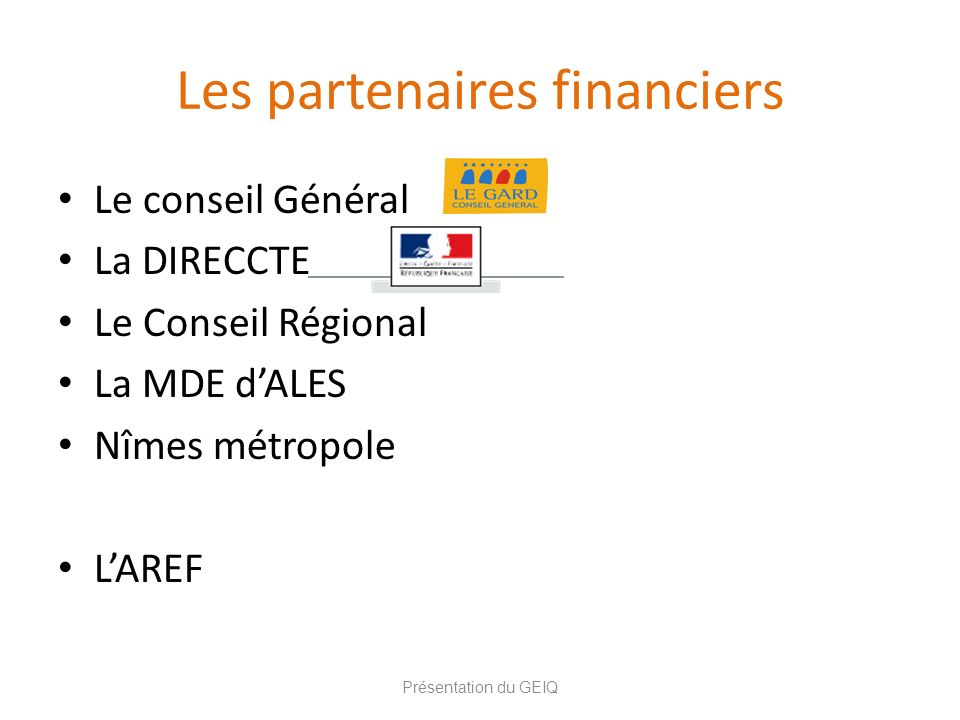 Les partenaires financiers
