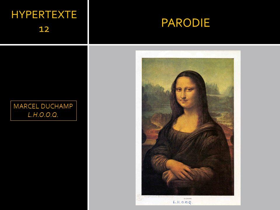 PARODIE HYPERTEXTE 12 LLEONARD DE VINCI MARCEL DUCHAMP L.H.O.O.Q.