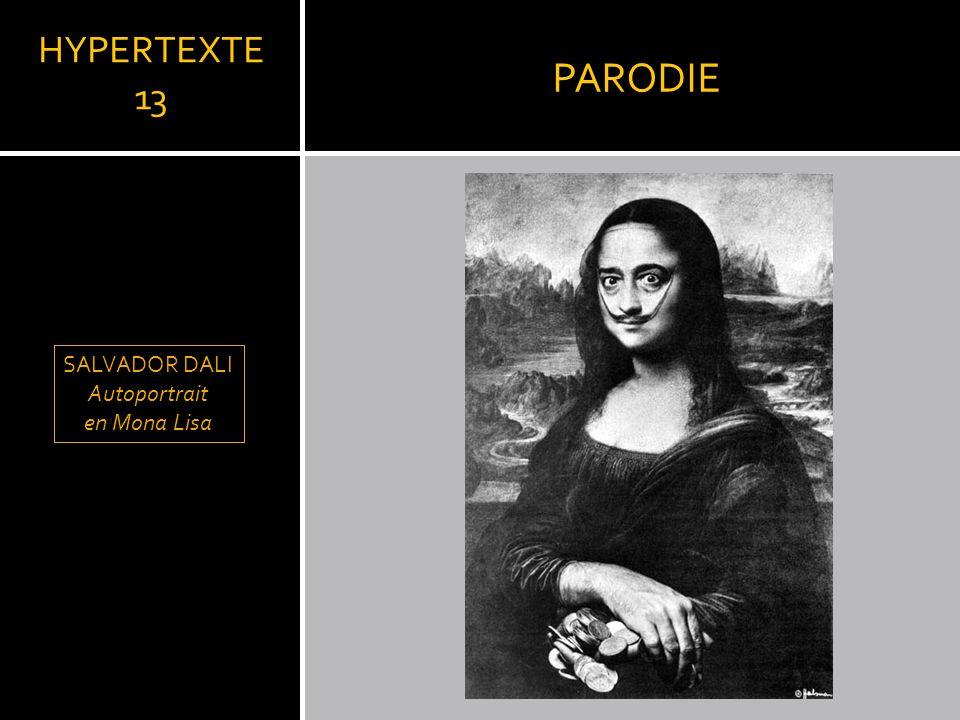 PARODIE HYPERTEXTE 13 SALVADOR DALI Autoportrait en Mona Lisa