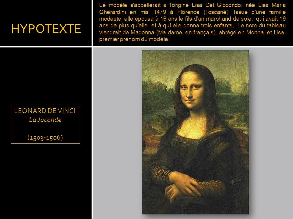 HYPOTEXTE LEONARD DE VINCI La Joconde (1503-1506)