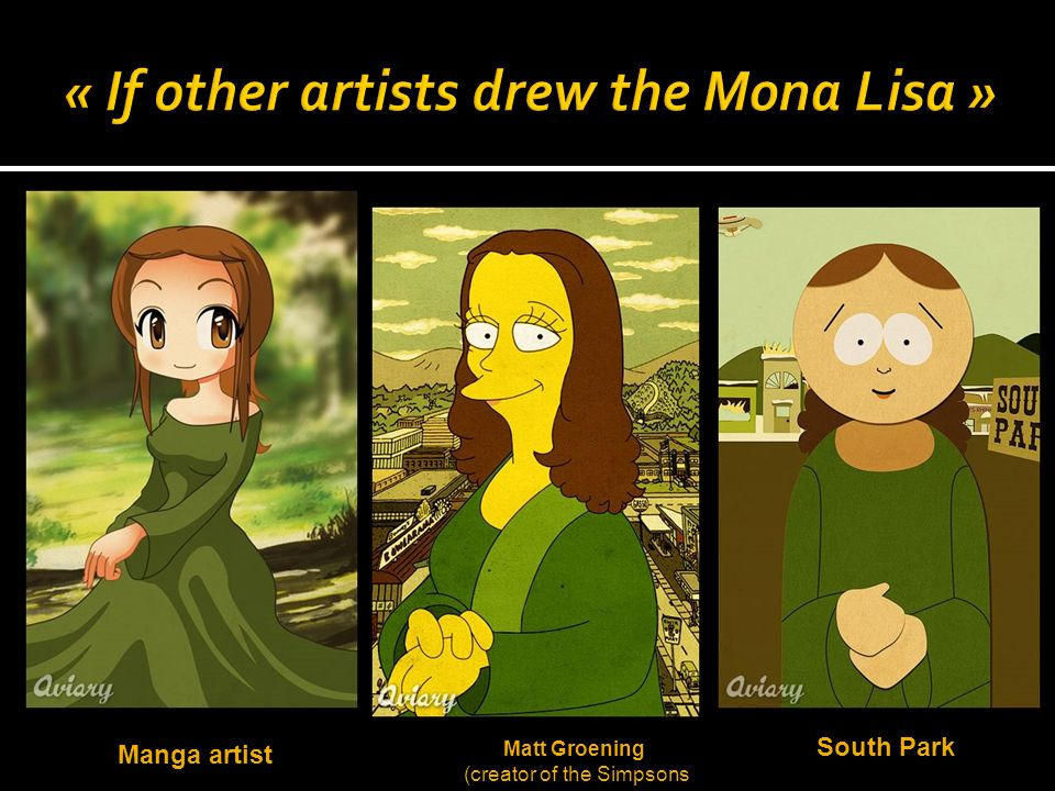 « If other artists drew the Mona Lisa »