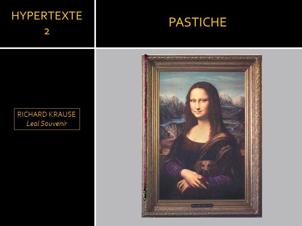 PASTICHE HYPERTEXTE 2 LLEONARD DE VINCI RICHARD KRAUSE Leal Souvenir