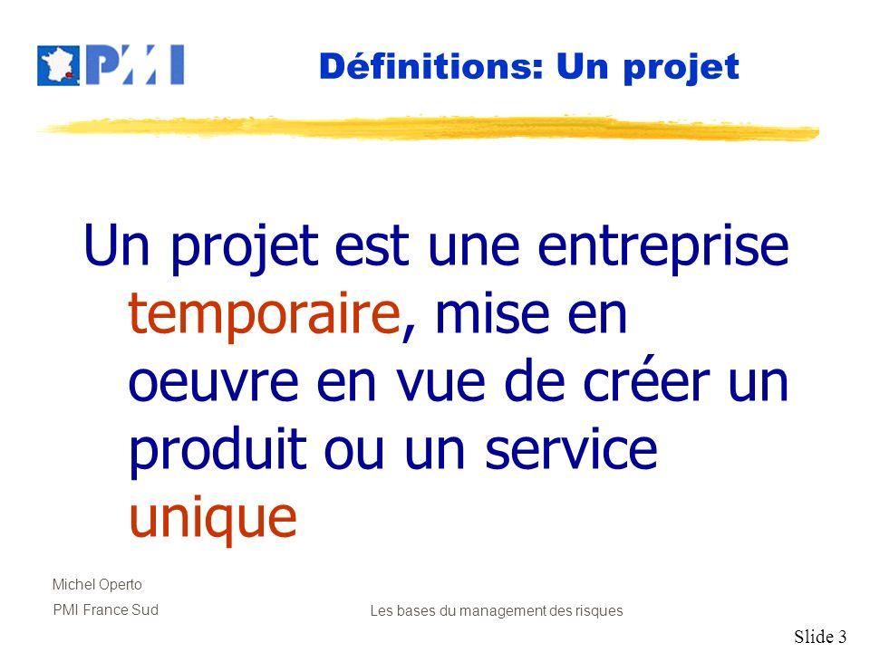 Définitions: Un projet