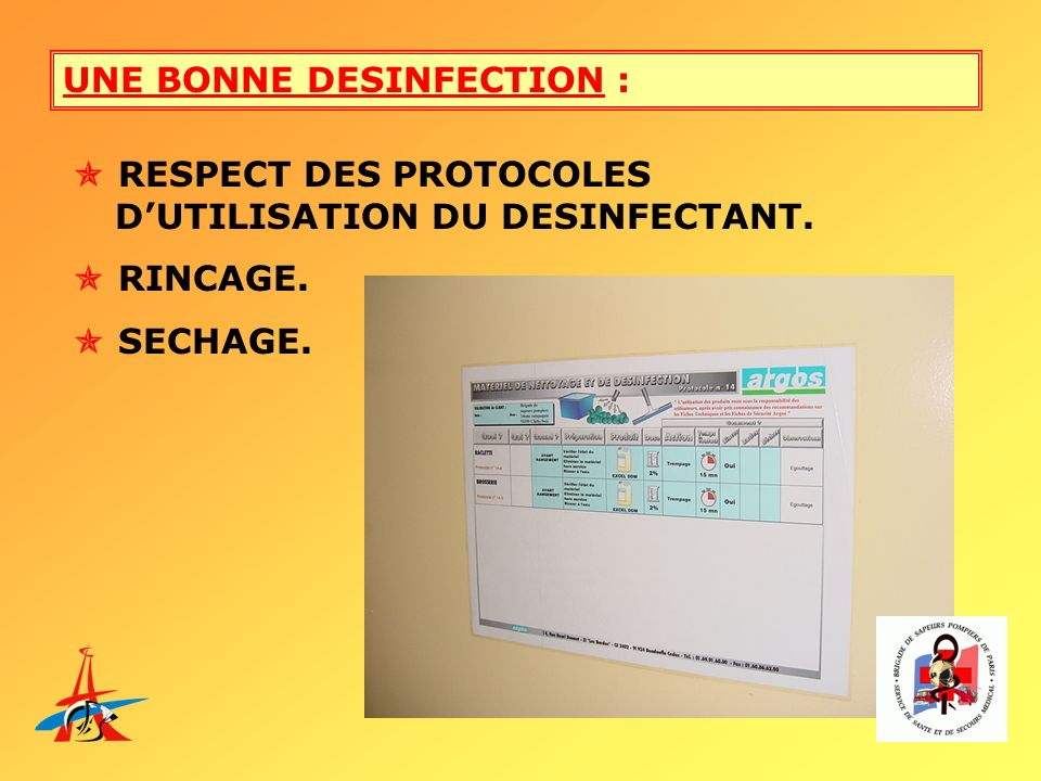 UNE BONNE DESINFECTION :