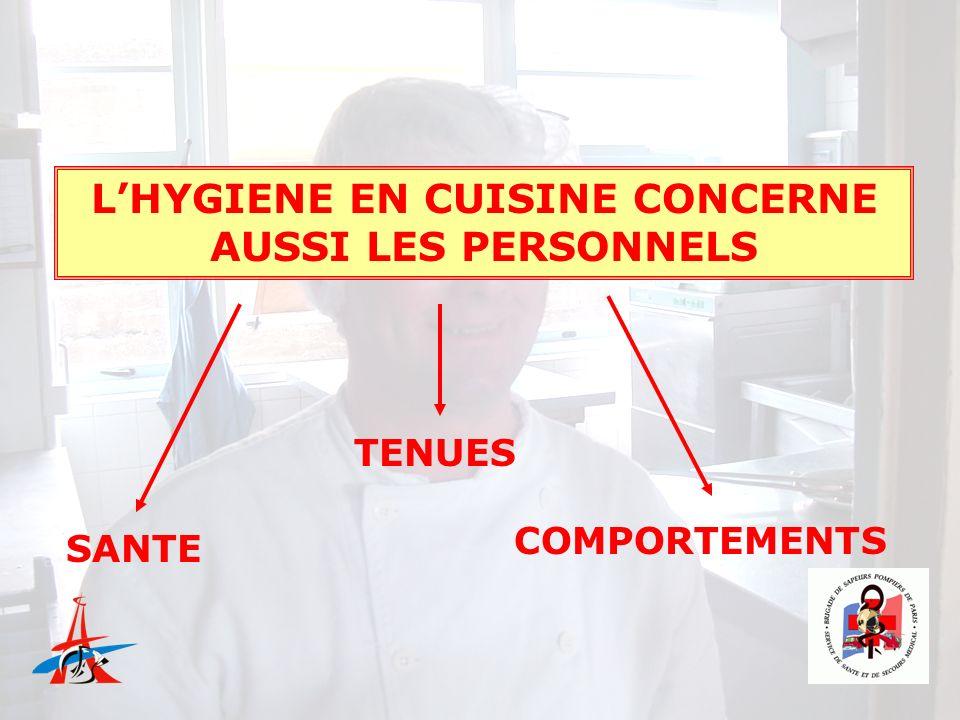 L'HYGIENE EN CUISINE CONCERNE AUSSI LES PERSONNELS