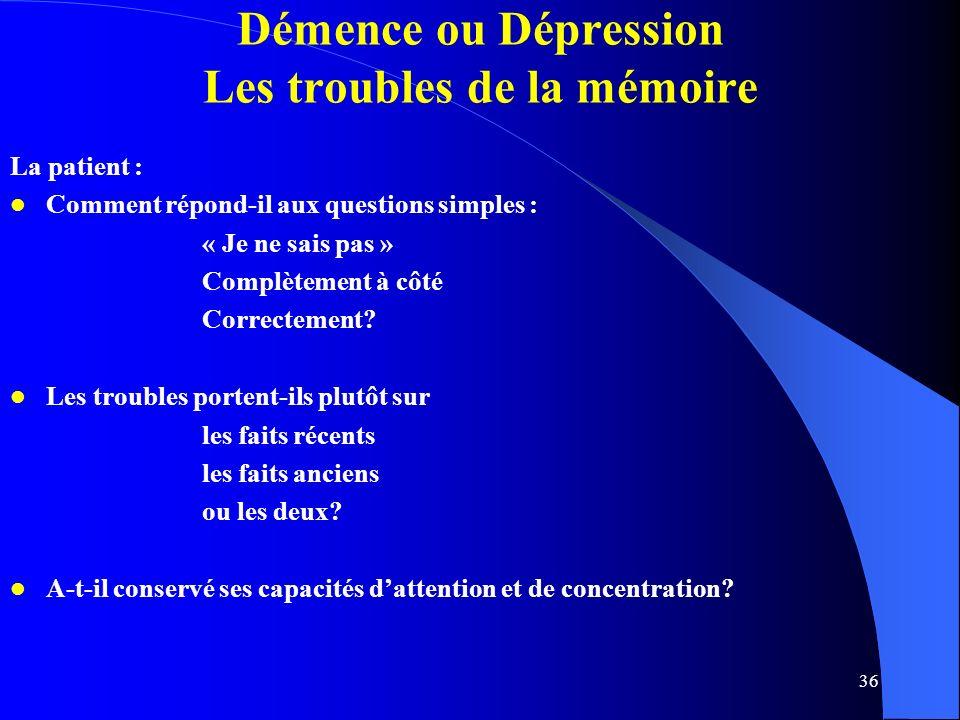 Démence ou Dépression Les troubles de la mémoire