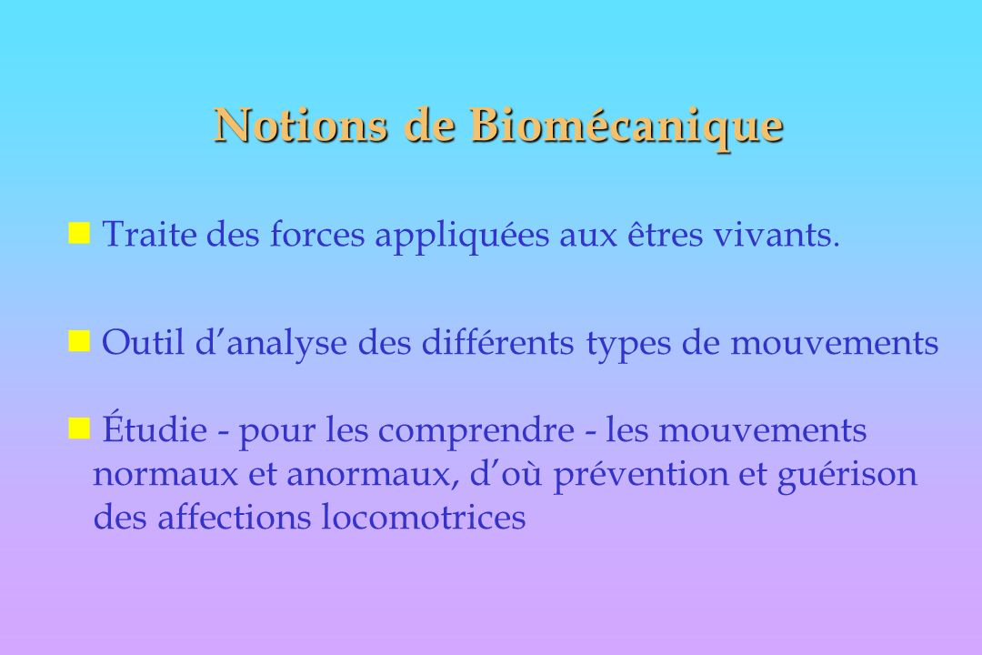 Notions de Biomécanique