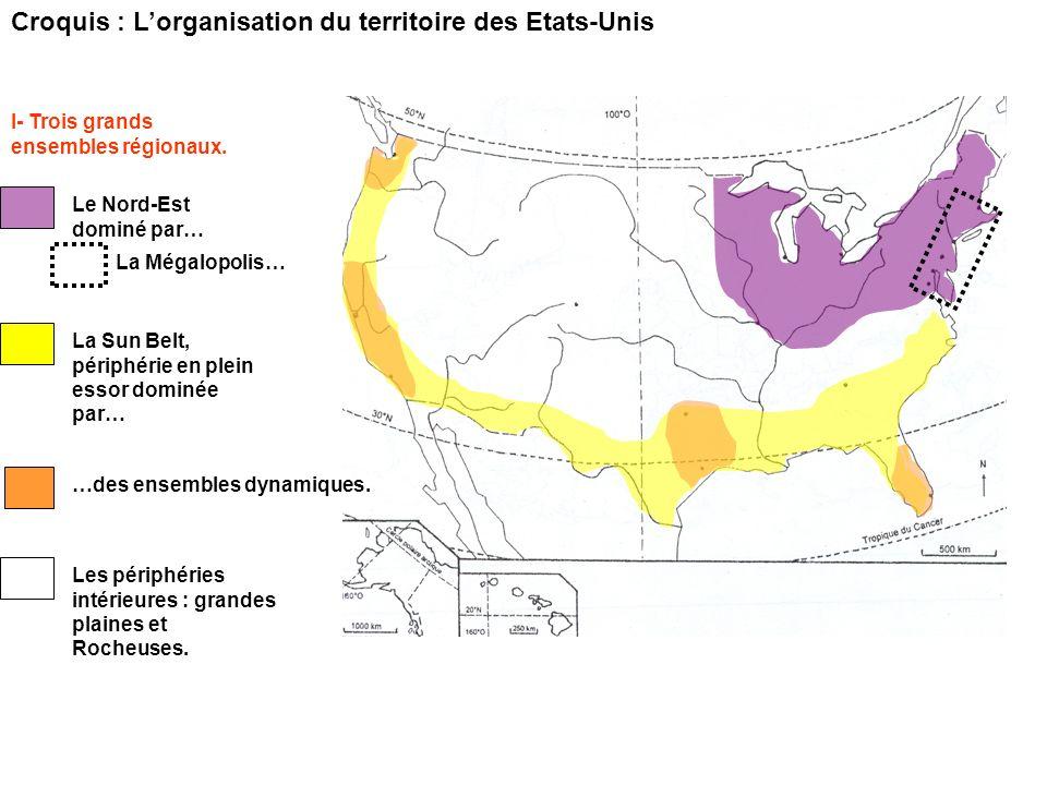 Croquis : L'organisation du territoire des Etats-Unis