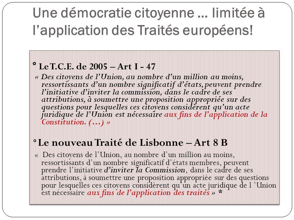 Une démocratie citoyenne … limitée à l'application des Traités européens!