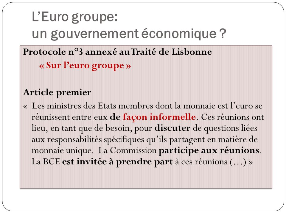 L'Euro groupe: un gouvernement économique